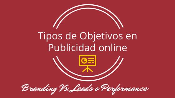 Tipos de Objetivos en Publicidad online