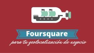 Foursquare para tu geolocalización