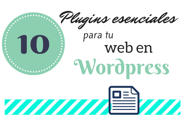 Plugins esenciales para tu web en Wordpress