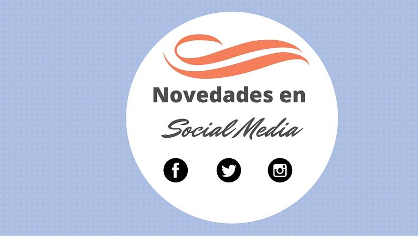 Novedades en Social Media